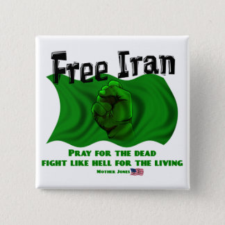 Free Iran, #IranElections Political Elections 2009 15 Cm Square Badge