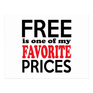Free is One of My Favorite Prices Funny Shopper Postcard
