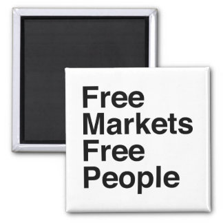 Free Markets Free People Square Magnet