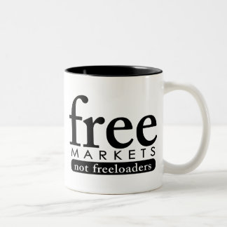 Free Markets - Not Freeloaders Mugs