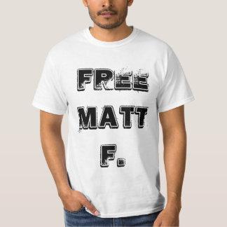 FREE MATT FAULKENBERRY T-Shirt