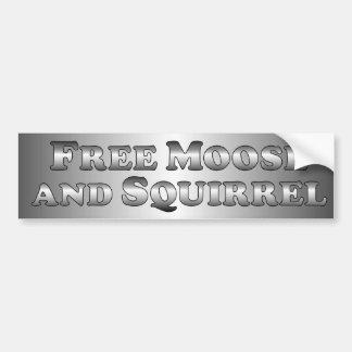 Free Moose and Squirrel - basic Bumper Sticker
