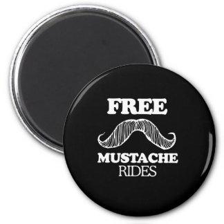FREE MUSTACHE RIDES 6 CM ROUND MAGNET