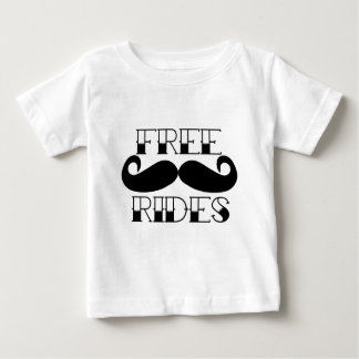 Free Mustache Rides Baby T-Shirt