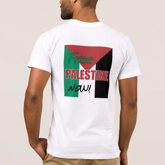 Free Palestine Now Palestinian Flag T-Shirt