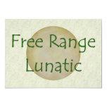 Free Range Lunatic 13 Cm X 18 Cm Invitation Card