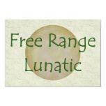 Free Range Lunatic 9 Cm X 13 Cm Invitation Card