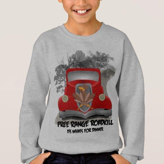 Free Range Roadkill Sweatshirt