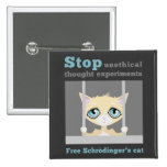 Free Schrodinger's Cat Pinback Buttons
