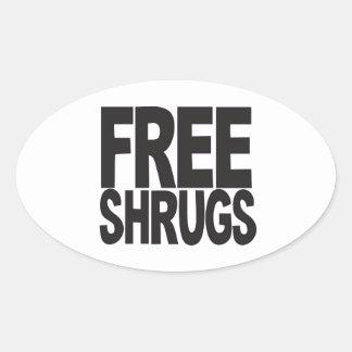 Free Shrugs Oval Sticker