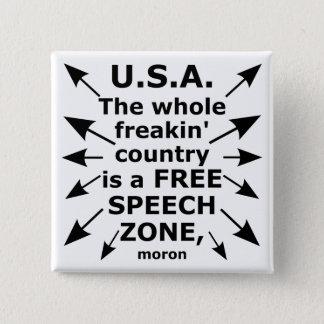 Free Speech Coast to Coast 15 Cm Square Badge