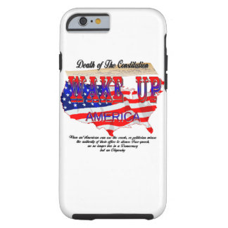 Free-speech (Death of the Constitution) Tough iPhone 6 Case