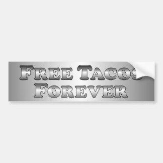 Free Tacos Forever - Basic Car Bumper Sticker