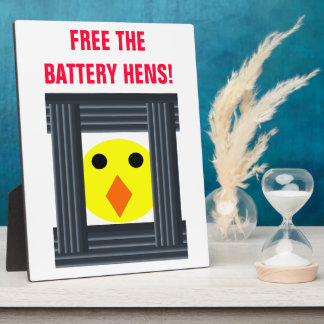 Free the Battery Hens Plaque