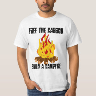 Free The CarbonBuild a Campfire Shirts