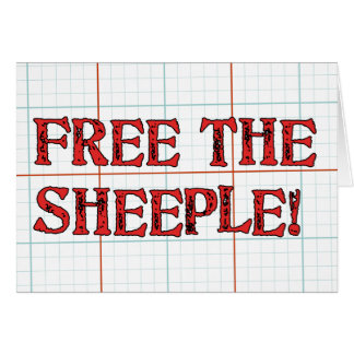 Free The Sheeple! Greeting Card