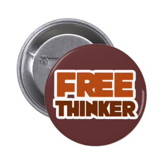 Free Thinker using Logic and Reason 6 Cm Round Badge