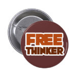 Free Thinker using Logic and Reason 6 Cm Round Badge
