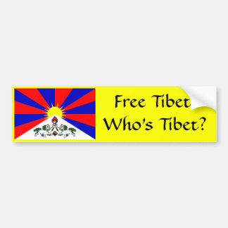 Free Tibet! Who's Tibet? Bumper Sticker