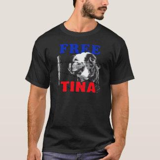 FREE TINA T-Shirt