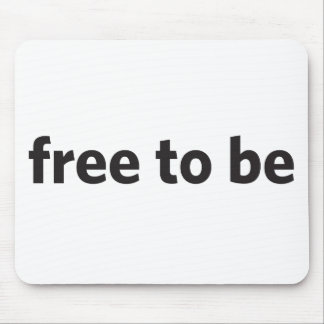 free to be mouse pad
