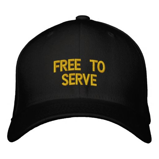 FREE TO SERVE EMBROIDERED BASEBALL CAPS