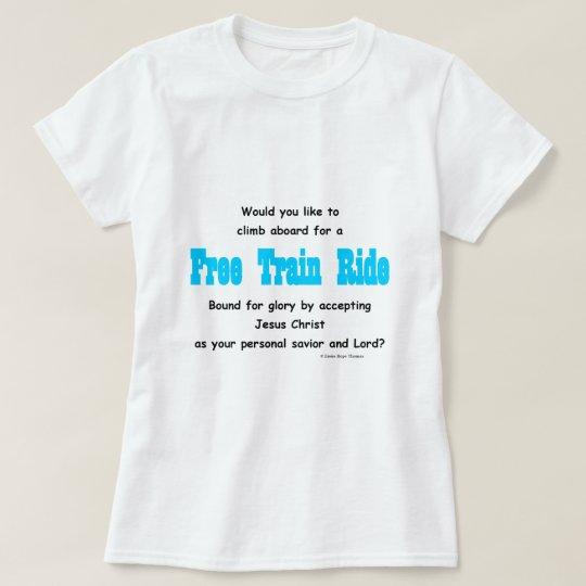 free train ride T-Shirt