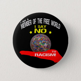 Free World, NO ton racism 6 Cm Round Badge
