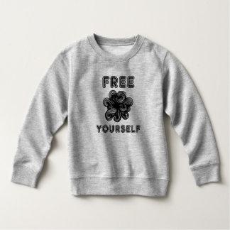 """""""Free Yourself"""" Toddler Fleece Sweatshirt"""