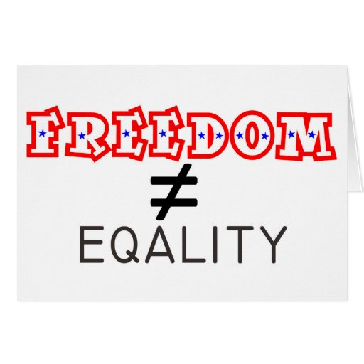 freedom and equality for all Those who subscribe to this meaning of equality, assert that all men are born equal and  857 words essay on equality  a complete denial of his freedom,.
