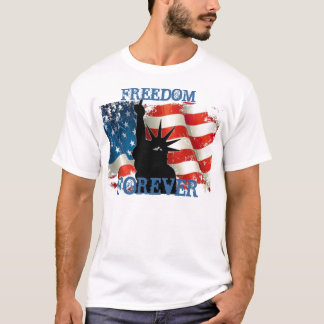 FREEDOM FOREVER THE USA T-Shirt