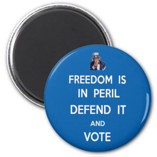 Freedom Is In Peril Defend It And Vote Refrigerator Magnets
