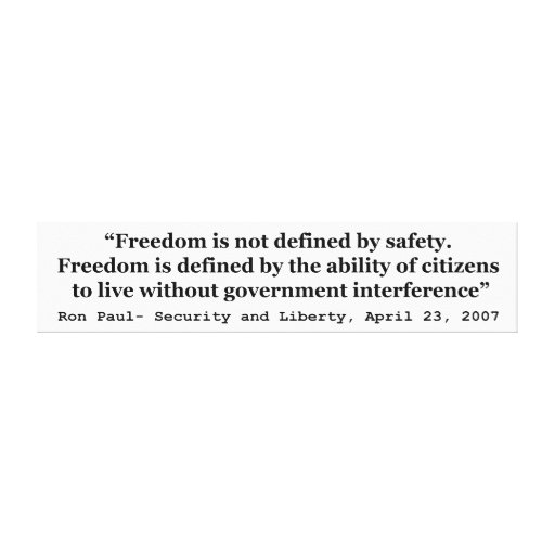 Freedom Is Not Defined By Safety Ron Paul Quote Gallery Wrapped Canvas