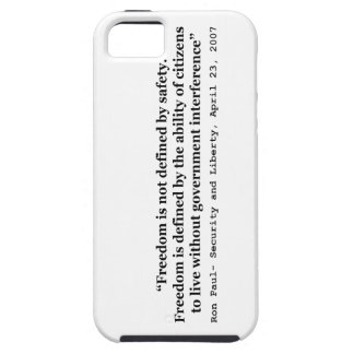 Freedom Is Not Defined By Safety Ron Paul Quote iPhone 5 Covers
