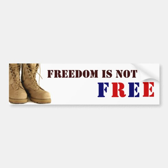Freedom is not F R E E Bumper Sticker