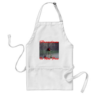 Freedom Is Not Free #004 Standard Apron