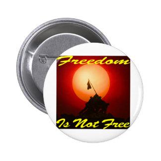 Freedom Is Not Free #007 6 Cm Round Badge