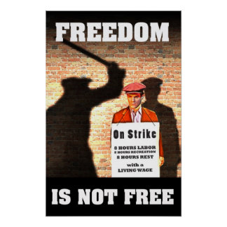 Freedom is Not Free -- Pro-Union Poster