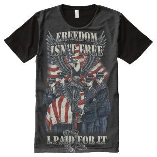 Freedom Isn't Free, I Paid For It All-Over Print T-Shirt
