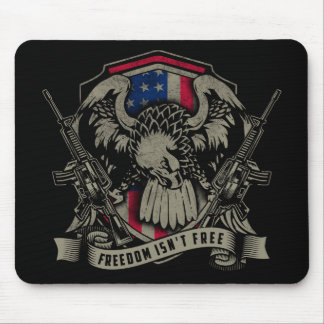 Freedom isn't Free Mouse Pad
