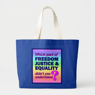 Freedom Justice Equality bag