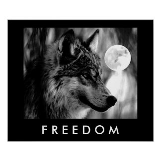 Freedom Motivational Grey Wolf & Moon Poster Print