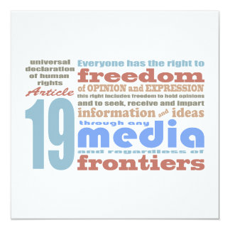 "Freedom of Speech and Opnion UDHR Article 19 5.25"" Square Invitation Card"