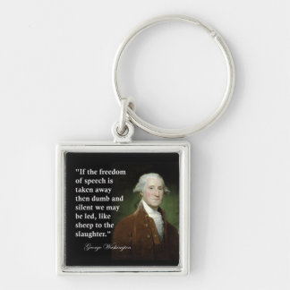 Freedom of Speech Quote by George Washington Silver-Colored Square Key Ring
