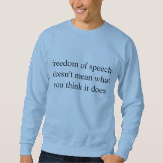 freedom of speech sweatshirt
