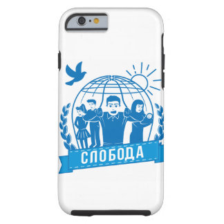 FREEDOM - SERBIAN LANGUAGE TOUGH iPhone 6 CASE