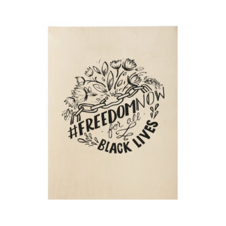 "#FreedomNow, 19"" x 14.5"" Wood Poster"