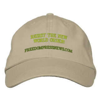 FREEDOMPRESSNEWS.COM, RESIST THE NEW WORLD ORDER! EMBROIDERED BASEBALL CAPS