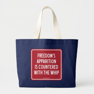 FREEDOM'S APPARITION IS COUNTERED WITH THE WHIP JUMBO TOTE BAG