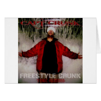 Freestyle Crunk Greeting Card